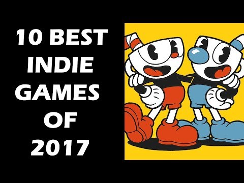 10 BEST Indie Games of 2017 That Will Give AAA Games A Hard Time