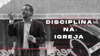 Disciplina na igreja - Pr. Alcedir Sentalin