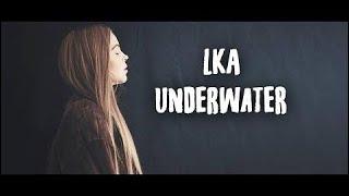 Lka - Underwater ( Lyric )