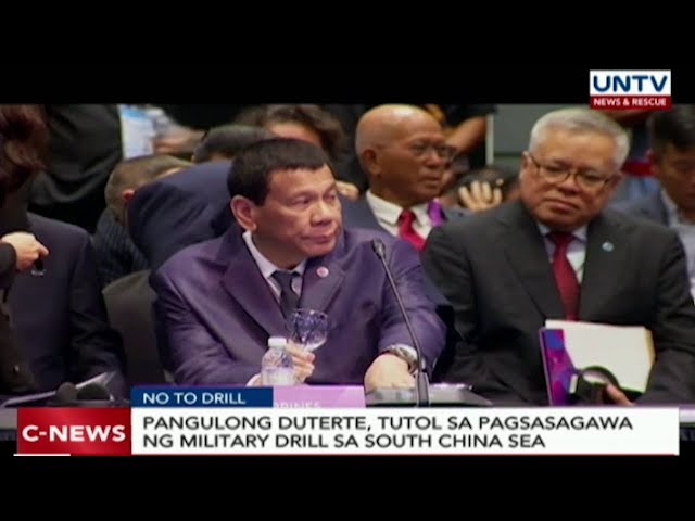 Pangulong Duterte, tutol sa pagsasagawa ng military drill sa South China Sea