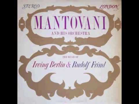 MANTOVANI - THE MUSIC OF IRVIG BERLIN & RUDOLF FRIML