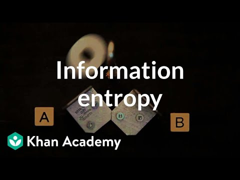 Information entropy | Journey into information theory | Computer Science | Khan Academy