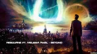 Rebourne ft. Melissa Pixel - Beyond [HQ Original]