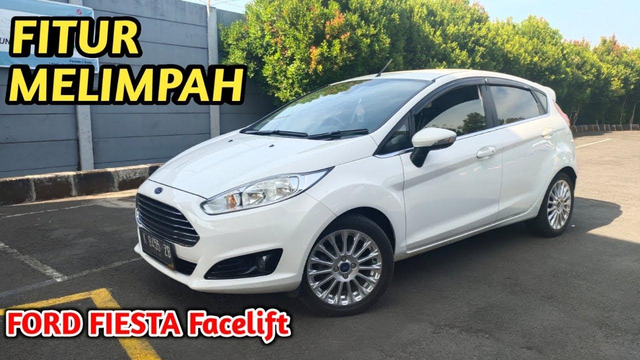 Ford FIESTA Facelift 2014,Fitur TINGKAT DEWA