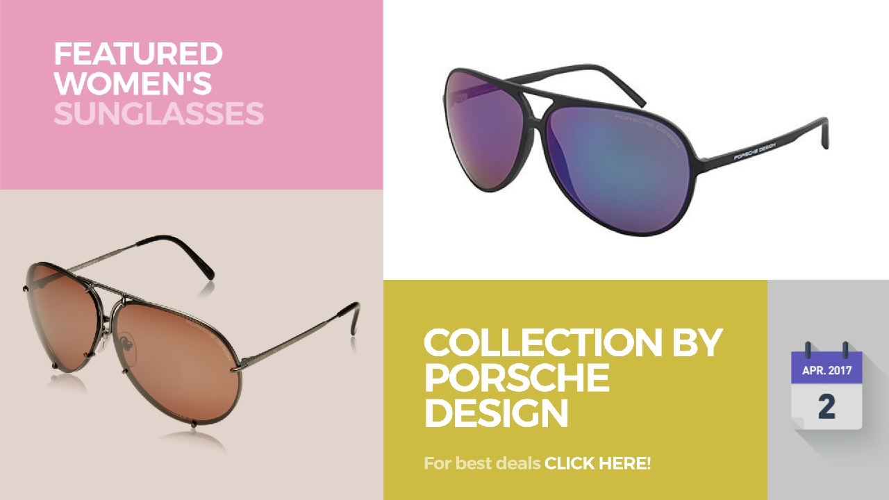 84518f6c44f9 Collection By Porsche Design Featured Women s Sunglasses - YouTube