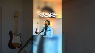 Chris Brown - No Guidance (COVER) #Shorts