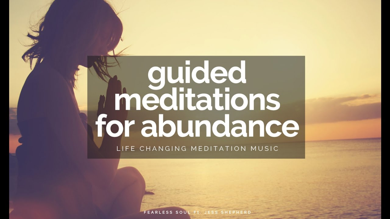 Guided Meditations For Abundance, Health, Wealth & Happiness