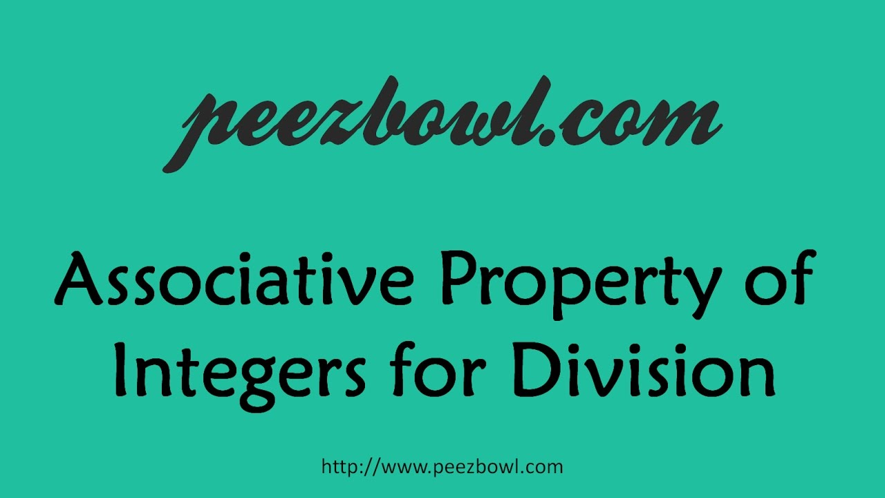 Associative Property of Integers for Division
