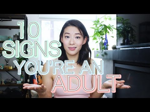 10 Signs You're An ADULT
