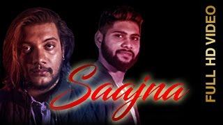 New Punjabi Song - SAAJNA || PARAS CHAUHAN Feat.ASARDAR || New Punjabi Songs 2016