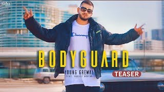 Bodyguard (Teaser) Young Grewal Ft. Gurlez Akhtar | Latest Punjabi Songs 2018 | Song Coming Soon