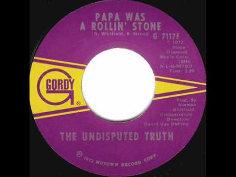 Papa Was A Rollin' Stone (original) - The Undisputed Truth 1972.wmv