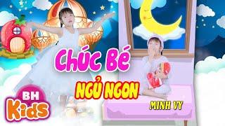 CHÚC BÉ NGỦ NGON ♫ Minh Vy | Nhạc Thiếu Nhi Vui Nhộn [MV 4K]