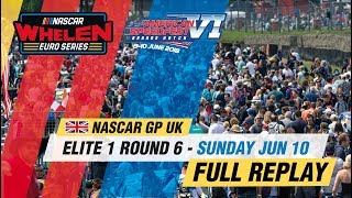 ELITE 1 Round 6 | NASCAR GP UK 2018