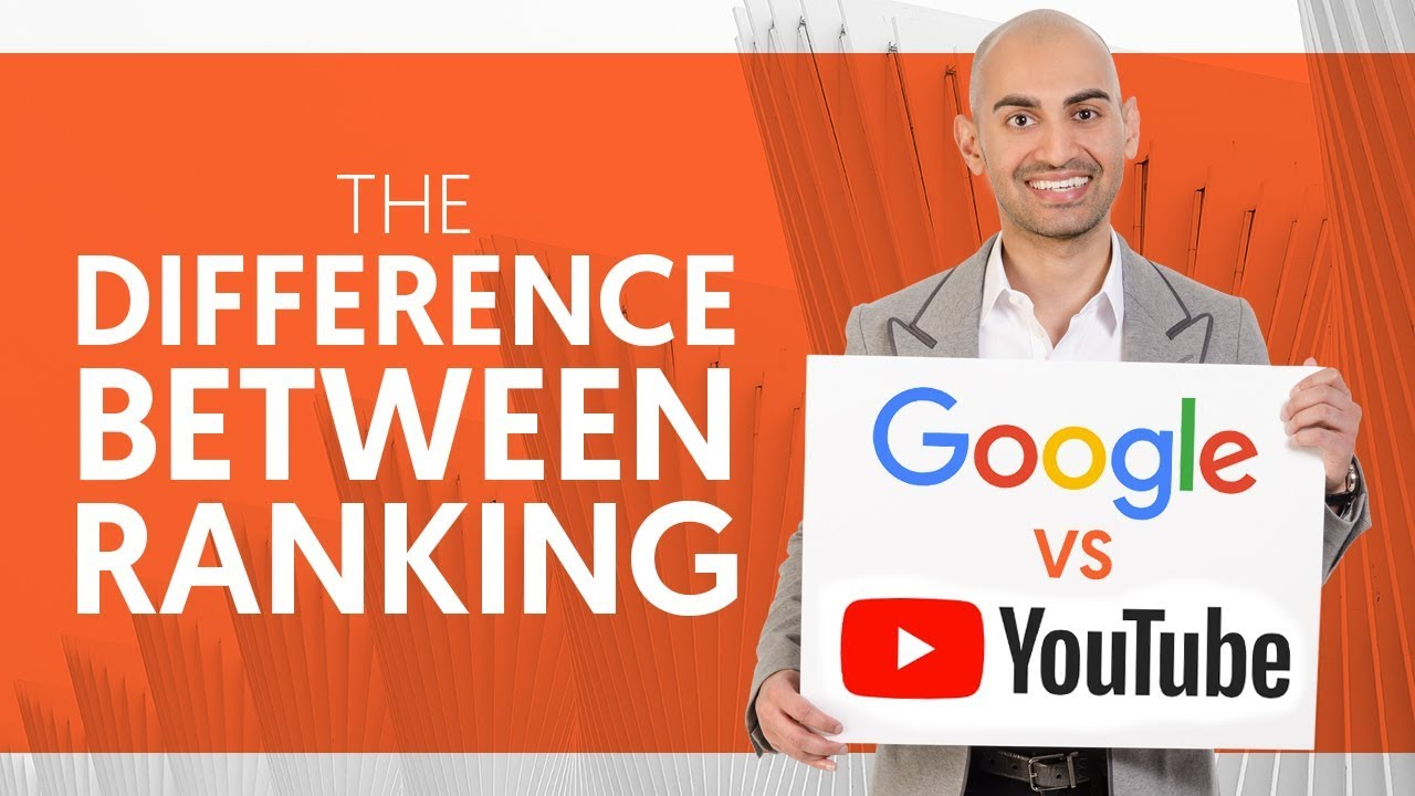 The Difference Between Ranking on Google vs YouTube | Neil Patel