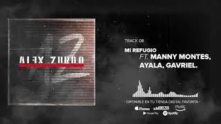 Alex Zurdo - Mi Refugio ft. Manny Montes, Ayala, Gavriel (Au...