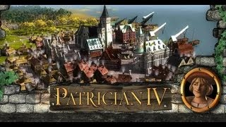 Patrician IV -  Special Edition - Gameplay (HD)