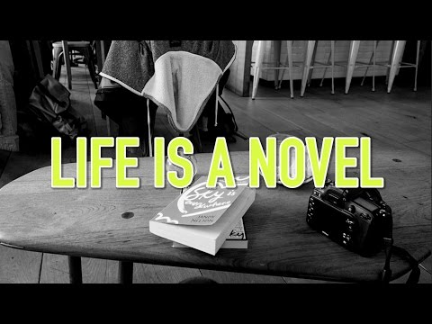 Life is a Novel | #ShogsThoughts