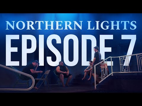Like a Family | NORTHERN LIGHTS - EP7