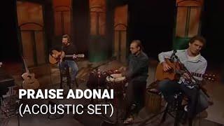 Praise Adonai - Paul Baloche
