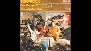 Torfrock - Der Boxer (Hau mir doch bitte nicht mehr auf die Lippe)  1979