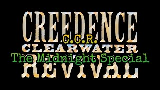 Download CREEDENCE CLEARWATER REVIVAL - The Midnight Special (Lyric Video)