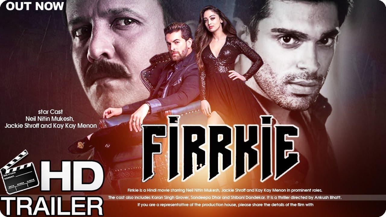 Firrkie Official Trailer   Jackie Shroff   Neil Nitin Mukesh New Movie   Fan Made Trailer