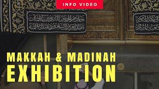 Witness History (Makkah & Madinah Exhibition)