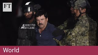 Who is Mexican drug lord Joaquín 'El Chapo' Guzmán?