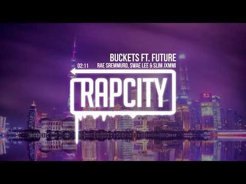 Rae Sremmurd, Swae Lee & Slim Jxmmi - Buckets ft. Future (SR3MM)