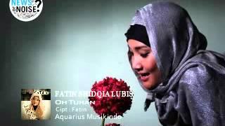 Video Fatin Shidqia Lubis   Oh Tuhan HQ download MP3, 3GP, MP4, WEBM, AVI, FLV Agustus 2018