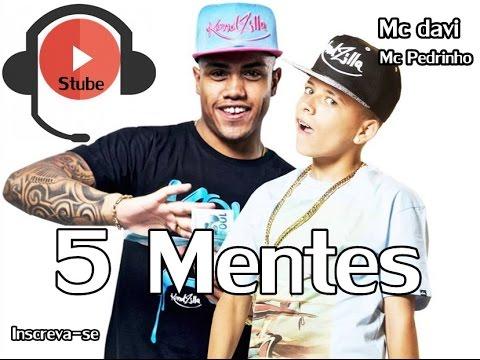 MC Davi E Mc Pedrinho 5Mentes