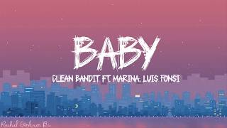 Clean Bandit Baby Feat Marina And The Diamonds Luis Fonsi