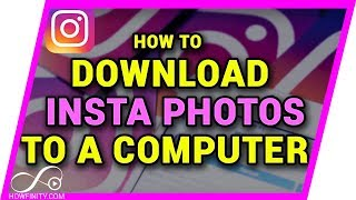 Gambar cover How to DOWNLOAD Instagram Photos to Your Computer