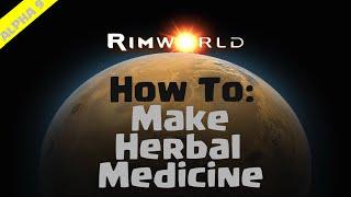 видео Rimworld как делать медикаменты