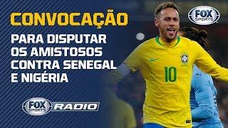 FOX SPORTS RÁDIO AVALIA CONVOCAÇÃO DE TITE PARA
