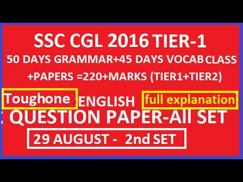 SSC CGL 2016 TIER-1 ENGLISH  QUESTION PAPERS -ALL SET -27 Aug. to 11 Sept.  29 August  II  SET-2nd