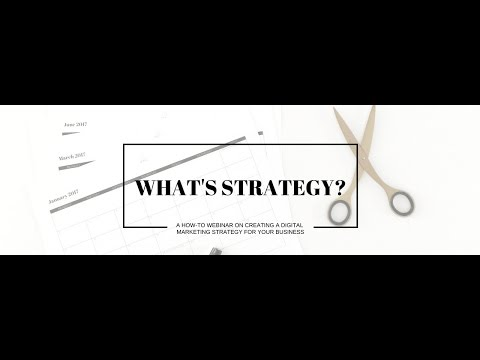 Of Kin :: What's Strategy?  - Creating a digital marketing strategy for your business