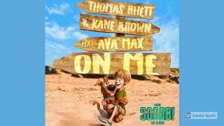 Download Lagu Thomas Rhett Kane Brown - On Me ft Ava Max SCOOB The Album MP3
