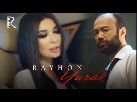 Rayhon - Yurak | Райхон - Юрак (Tomchi 2-qism)