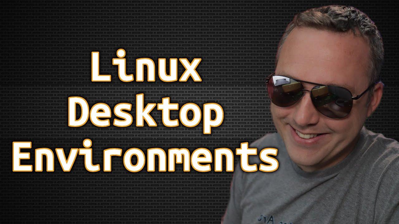 Desktop Environment | Linux Basics for New Users
