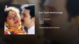 Pon Vanil Meenuranga...Vasanthakaala Paravai