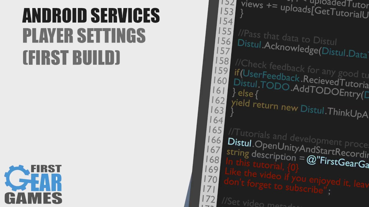 Unity - Android Services - Player Settings (First Build)