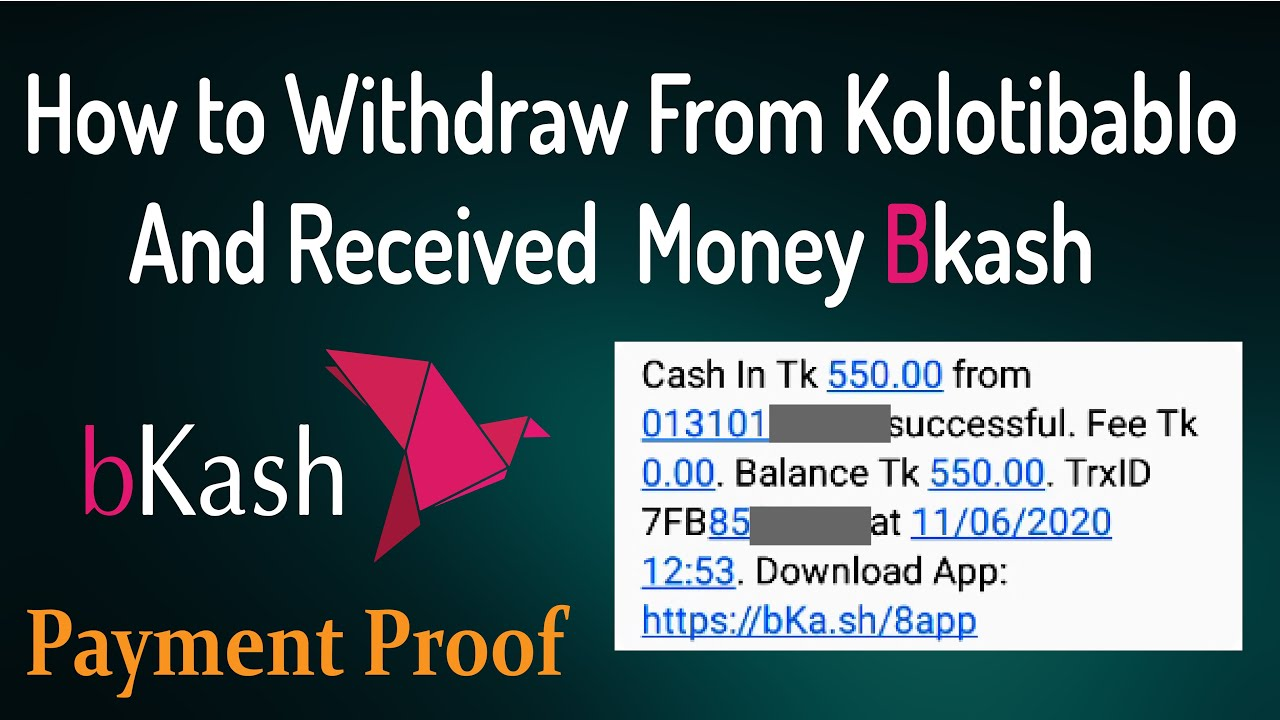 "Withdrawal From Kolotibablo and  Received Money Bkash । Payment Proof 2020। ""Typing Job"""