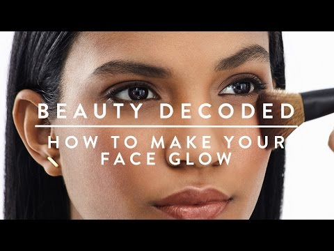 How to Make Your Face Glow | Beauty Decoded