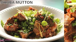 Dhaba Mutton - Mutton Karhai Recipe | Dhabe Wali Mutton Karhai