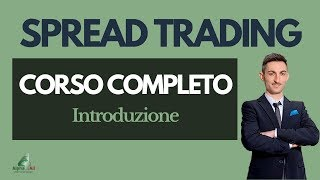 Corso Completo: Commodity Spread Trading