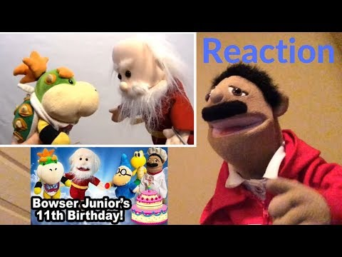 Sml Movie Bowser Junior S 11th Birthday Reaction Puppet Reaction