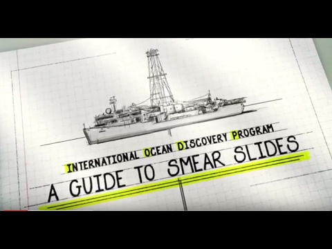 International Ocean Discovery Program: A Guide to Smear Slides