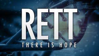 RETT: There is Hope (Full Movie)